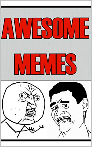 Memes: Bish Bash Bosh These FUNNY MEMES Will Blow Your Mind Epic Jokes Memes Comedy Gold For Epic People (English Edition)
