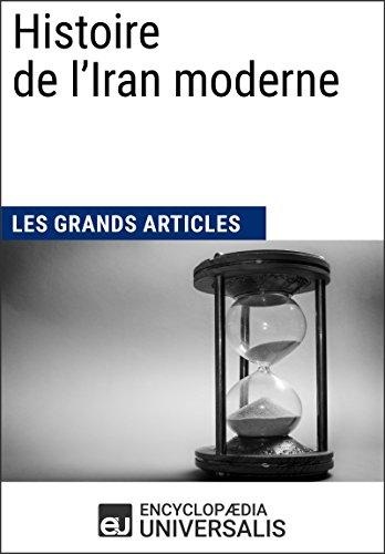 Histoire de l'Iran moderne (French Edition)