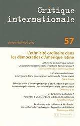 Critique internationale, N° 57, Octobre-Décem : L'ethnicité ordinaire dans les démocraties d'Amérique Latine