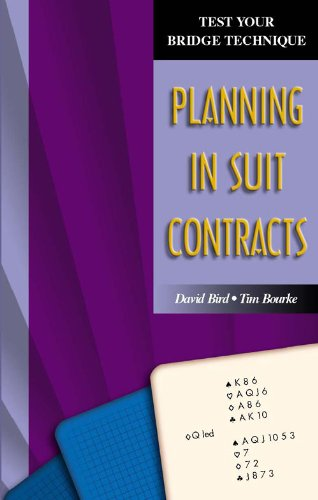 Planning in Suit Contracts (Test Your Bridge Technique) (English Edition)