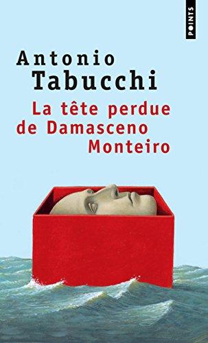La tête perdue de Damasceno Monteiro par Antonio Tabucchi