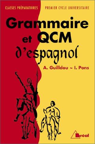 Grammaire et QCM d'espagnol (1ère et 2e langue)