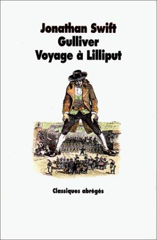 Gulliver : Voyage  Lilliput
