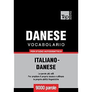 Vocabolario Italiano-Danese per studio autodidatti
