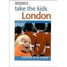 Take the Kids London: Survive and Enjoy!