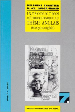 Introduction méthodologique au thème anglais : Français-anglais