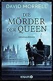Die Mörder der Queen: Kriminalroman (Thomas De Quincey, Band 2)
