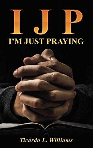 i-j-p-im-just-praying-english-edition