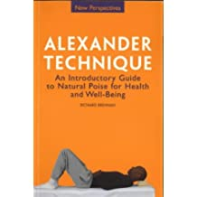 Alexander Technique (New Perspectives Series)