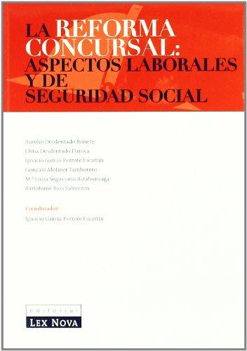 Reforma concursal: Aspectos laborales y de Seguridad Social, La