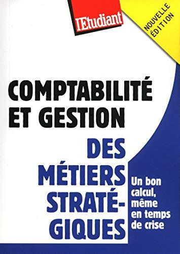Comptabilité et gestion : des métiers stratégiques