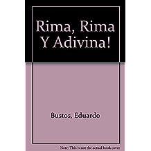 Rima, Rima Y Adivina!