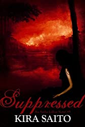 Suppressed An Arelia LaRue Novel #5 Paranormal Romance: The Arelia LaRue Series
