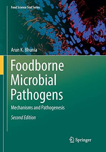 Foodborne Microbial Pathogens: Mechanisms and Pathogenesis (Food Science Text Series)