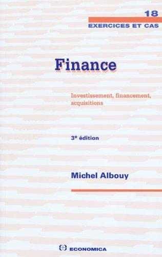 Finance : Investissement, financement, acquisitions