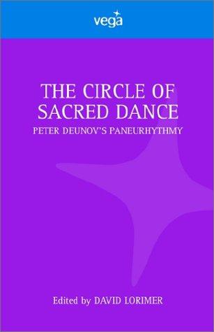 CIRCLE OF SACRED DANCE por David Lorimer