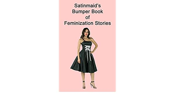Feminisation stories