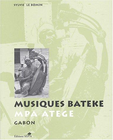 MUSIQUES BATÉKÉ par LE BOMIN SYLVIE