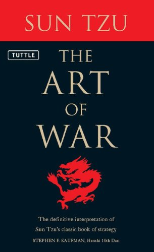 Art of War: The Definitive Interpretation of Sun Tzu's Classic Book of Strategy (English Edition) por Stephen F. Kaufman
