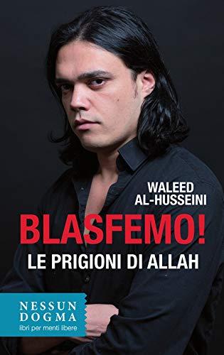 Blasfemo! Le prigioni di Allah