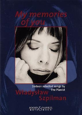 [(My Memories of You)] [Author: Wladyslaw Szpilman] published on (August, 2003)