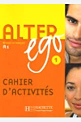 Alter Ego: Cahier d'exercices 1: Cahier D'exercices Bk. 1 Paperback