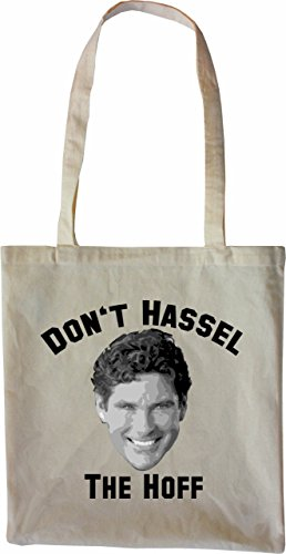 Mister Merchandise Tote Bag Don´t Hassel the Hoff Borsa Bagaglio , Colore: Nero Naturale