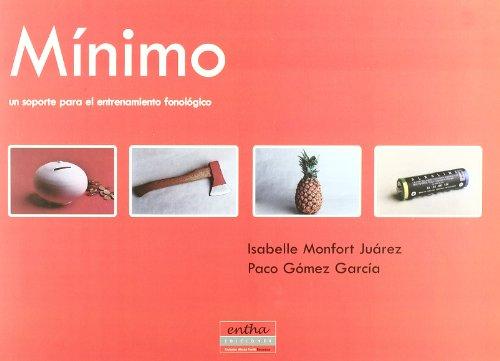 Minimo - Un Soporte Para El Entrenamiento Fonologico por Isabelle Monfort Juarez