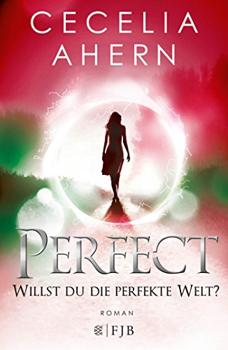 Buchcover Perfect – Willst du die perfekte Welt?