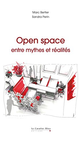 Open space : entre mythes et réalités