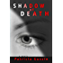 Shadow of Death: A Laura Nelson Thriller (Laura Nelson Series)