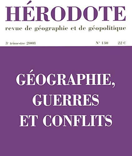 Géographie, guerres et conflits par REVUE HÉRODOTE