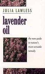 Lavender Oil by Julia Lawless (1994-12-02)