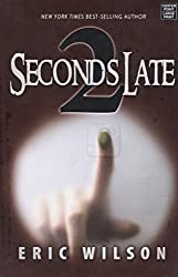 2 Seconds Late: For Such a Time as This (By the Numbers) by Eric Wilson (2014-03-02)
