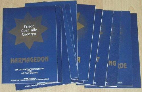 Buchcover Friede über alle Grenzen. Ein UFO-Tatsachenbericht von Ashtar Sheran. Hefte 1-14 (komplett).