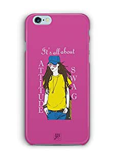 YuBingo All about Attitude and Swag Mobile Case Back Cover for Apple iPhone 6