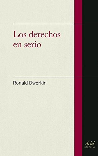 Los Derechos En Serio por Ronald Dworkin