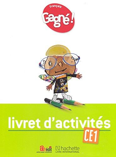 Gagné ! Français CE1 Livret d'Activités - CAMEROUN