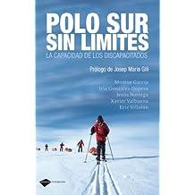Polo Sur Sin Limites (Testimonio)