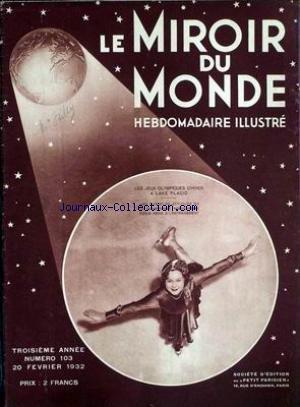 MIROIR DU MONDE (LE) [No 103] du 20/02/1932 - LES JEUX OLYMPIQUES D'HIVER A LAKE PLACID - LA NORVEGIENNE SONJA HENIE.