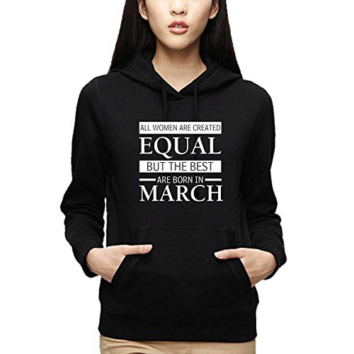 YaYa cafe TYYC The Best Women Are Born In March Women Birthday Sweatshirt Hoodie Black L