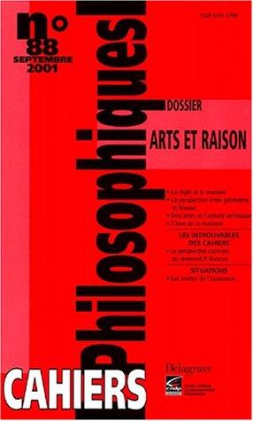 Cahiers philosophiques N° 88 Septembre 2001 : Arts et raison