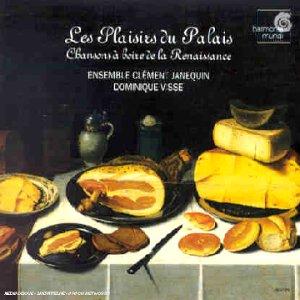 Les Plaisirs du Palais - Chansons à boire de la Renaissance
