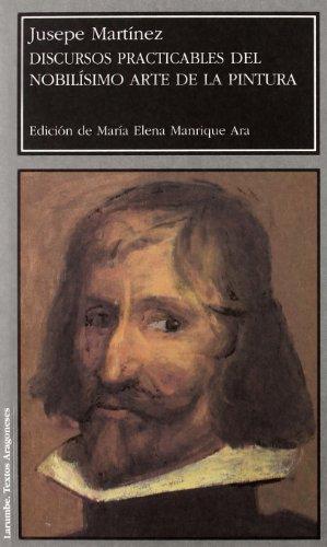 Descargar Libro Discursos practicables del nobilísimo arte de la pintura (Larumbe) de Jusepe Martinez