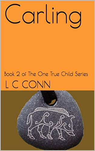 carling-book-2-of-the-one-true-child-series-english-edition