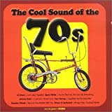 The Cool Sound Of The 70s