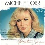 Songtexte von Michèle Torr - Master Serie, Volume 2
