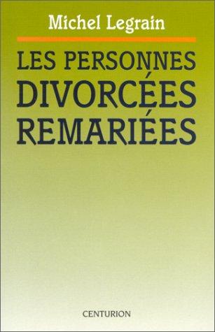Les personnes divorcées remariées : Dossier de réflexion