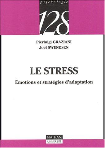 Le stress : Emotions et stratégies d'adaptation