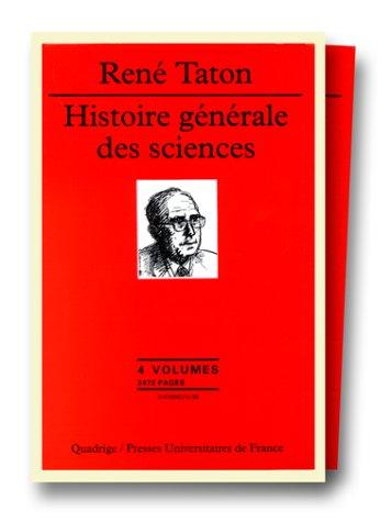Histoire générale des sciences (4 volumes)